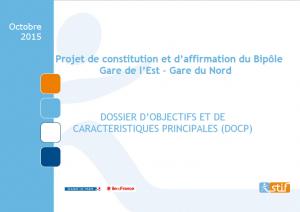 Dossier des objectifs et des caractéristiques principales - Liaison Gare du Nord - Gare de l'Est - Octobre 2015